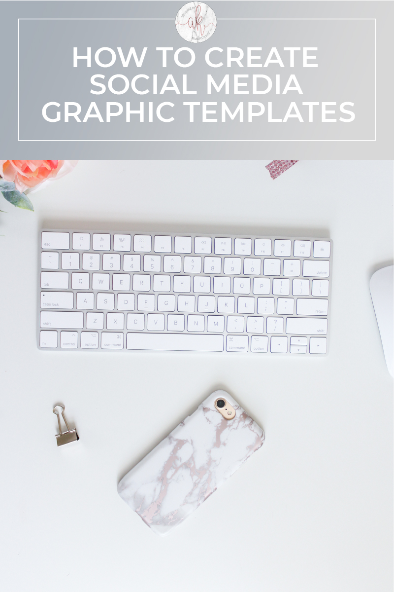 how to create social media graphic templates designs by amanda kay