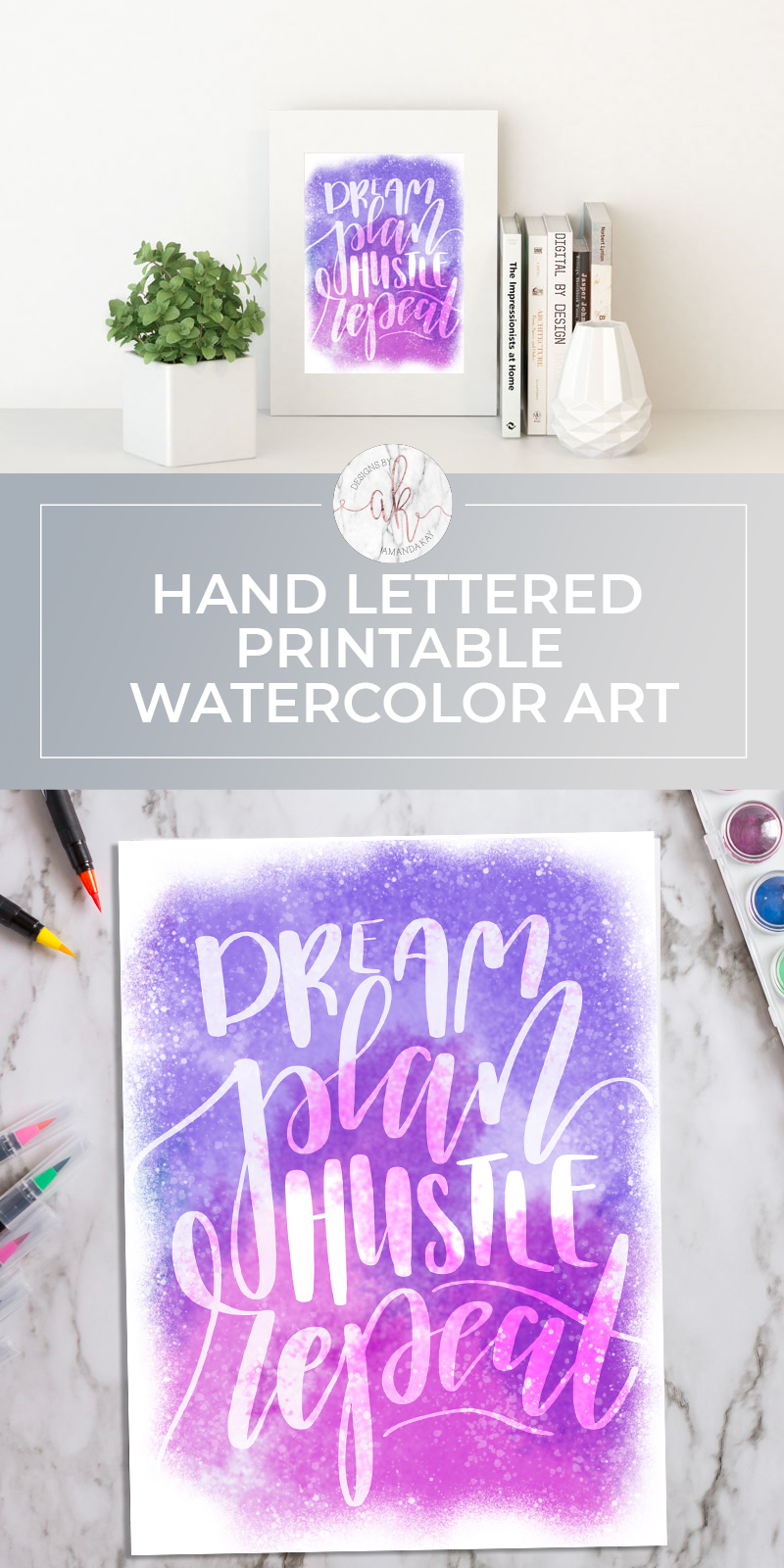 FREE hand lettered printable watercolor art. Dream.Plan.Hustle.Repeat