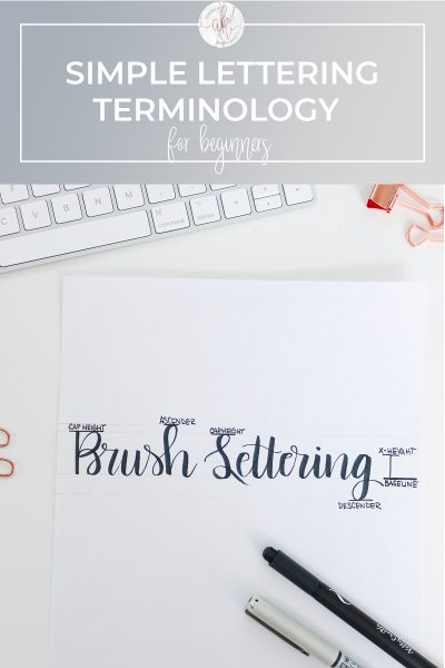 Basics of Brush Lettering | Simple Lettering Terminology
