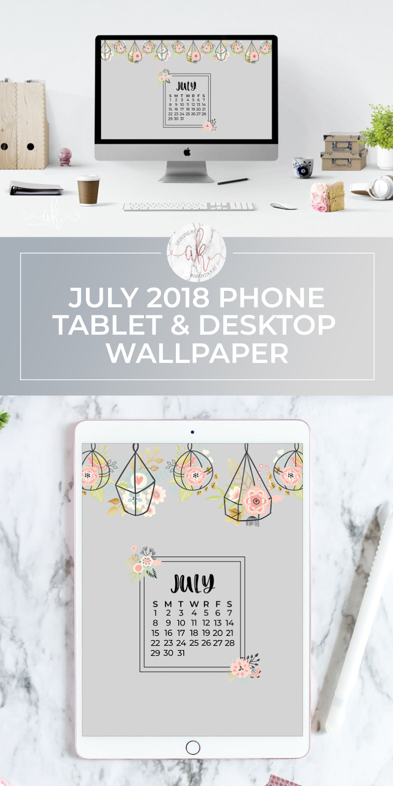 Jazz up your computer, phone or tablet with these free July calendar wallpapers!   #freewallpaper #julywallpaper #computerwallpaper #phonewallpaper #freedownload #byamandakay