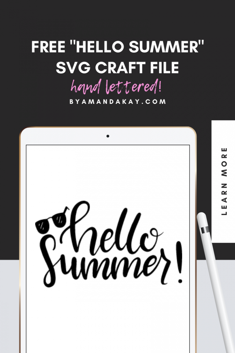 Hand Lettered Hello Summer Cut File