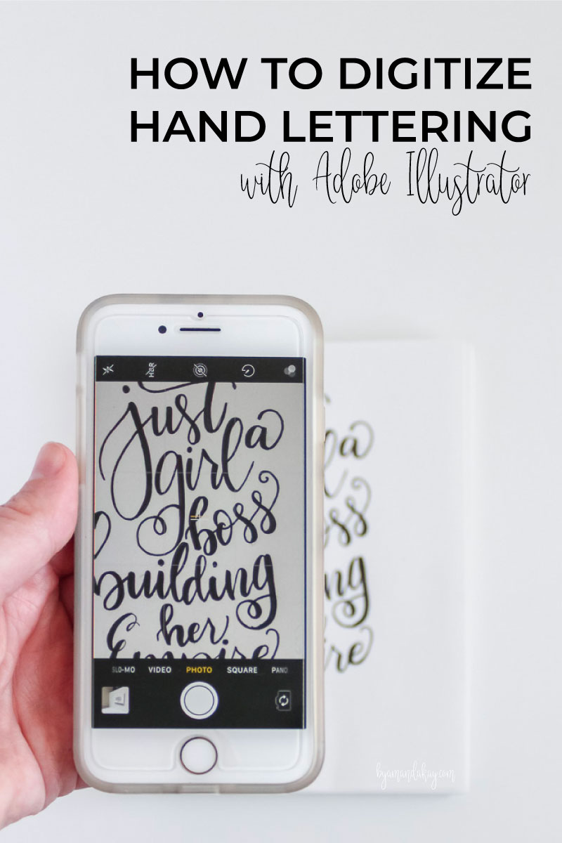 How to Digitize Hand Lettering with Illustrator | By Amanda Kay