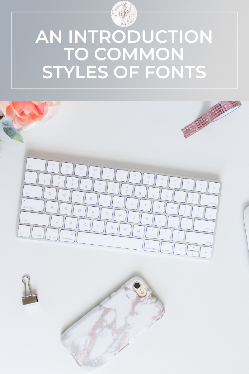 An Introduction to Common Font Styles