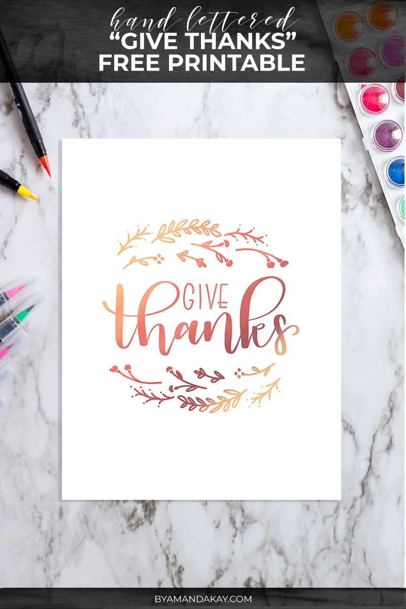 give thanks hand lettered free printable
