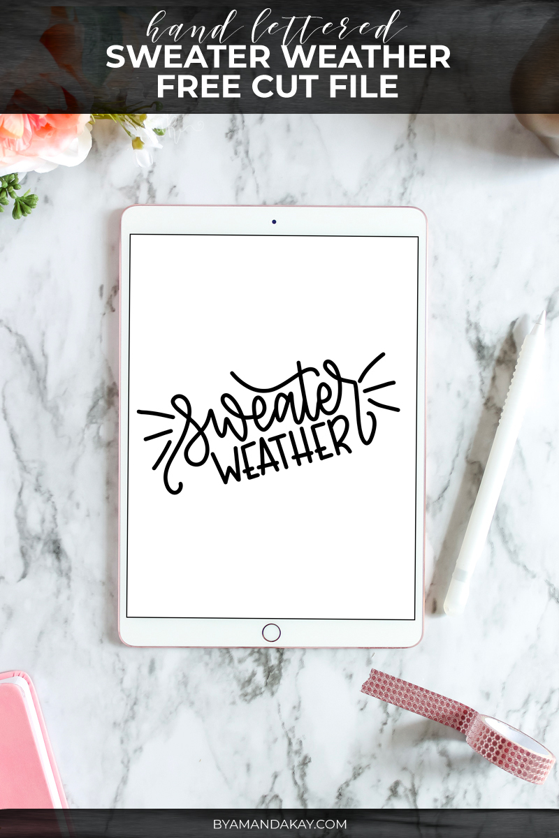 hand lettered sweater weather cut file