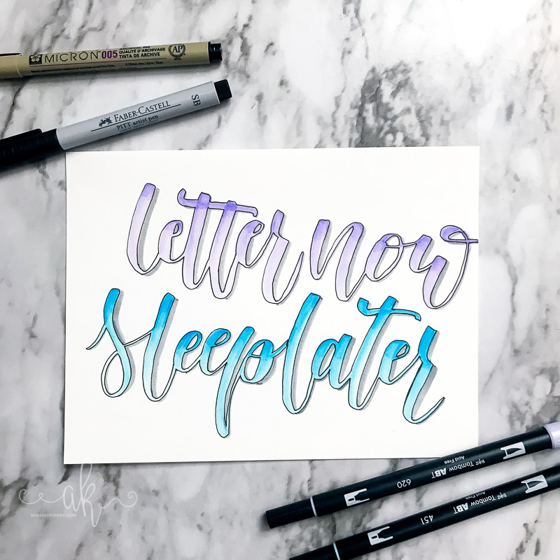 Letter now sleep later brush lettering art.