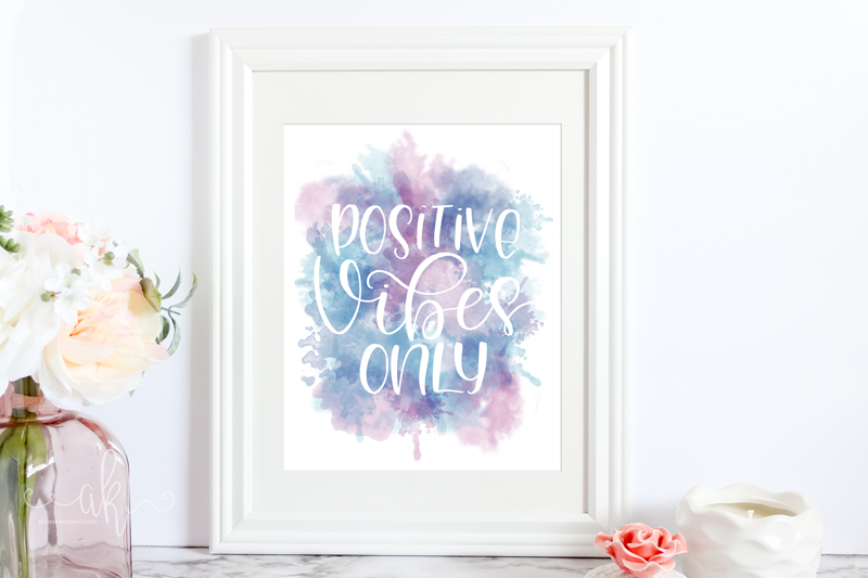 Positive Vibes Only framed watercolor print