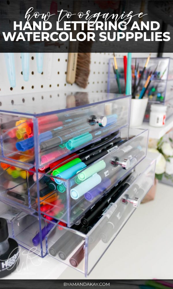 How to Organize Lettering and Watercolor Supplies