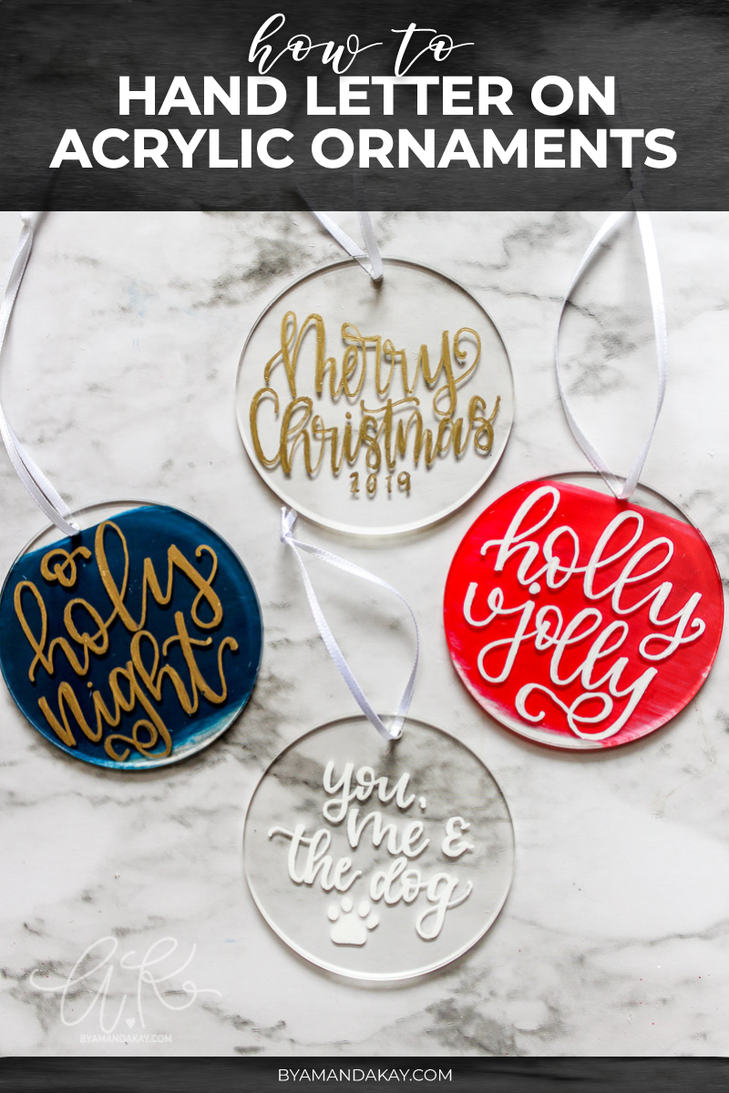 How to Hand Letter on Acrylic Ornaments | DIY Gift Idea