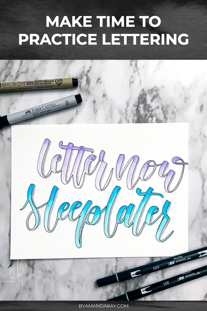 Make time for hand lettering